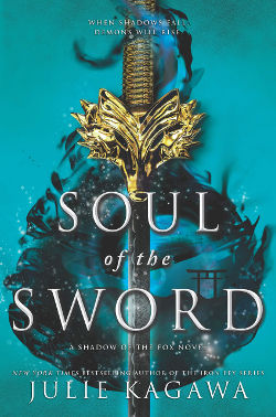 Book Review: Soul of the Sword (Shadow of the Fox Book 2) by Julie Kagawa   reading, books, high fantasy, kitsune