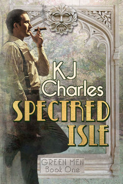 Spectred Isle by KJ Charles