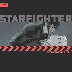 Starfighter Ch. 4 by Hamlet Machine