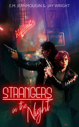 Book Cover - Strangers in the Night by E.M. Jeanmougin & Jay Wright