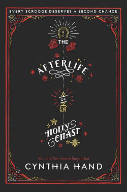 Book Review: The Afterlife of Holly Chase by Cynthia Hand
