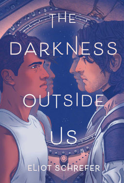 The Darkness Outside by Eliot Schrefer