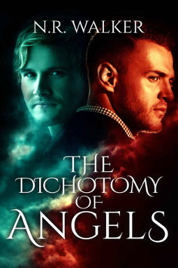 The Dichotomy of Angels by N.R. Walker