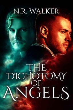 The Dichotomy of Angels by N.R. Walker