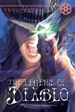 The Legend of Diablo by V.S. McGrath