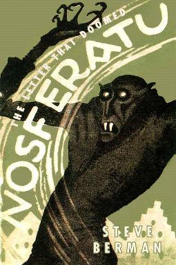 The Letter that Doomed Nosferatu by Steve Berman