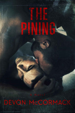 Book Cover - The Pining by Devon McCormack