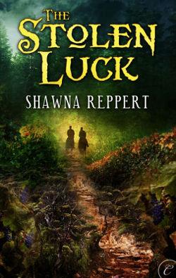 The Stolen Luck by Shawna Reppert