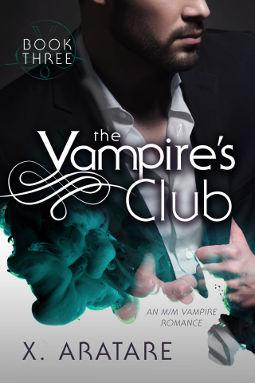 Book Cover - The Vampire's Club Book 3 by X. Aratare