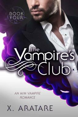 Book Cover - The Vampire's Club Book 4 by X. Aratare