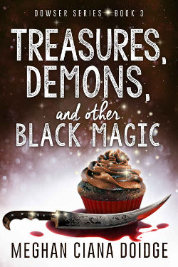 Book Reviews: Treasures, Demons, and Other Black Magic by Meghan Ciana Doidge   reading, books, urban fantasy, witches