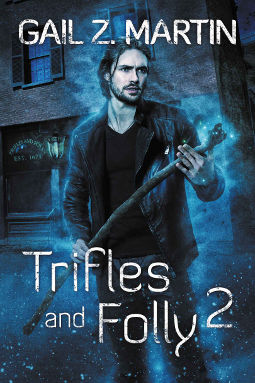Book Cover - Trifles and Folly 2 by Gail Z. Martin