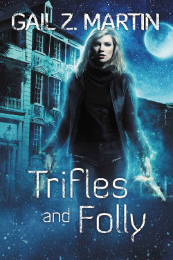 Book Cover - Trifles and Folly by Gail Z. Martin