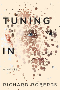 Book Review: Tuning In by Richard Roberts | science fiction, thriller