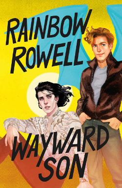 Book Review: Wayward Son (Simon Snow Book 2) by Rainbow Rowell | young adult, urban fantasy, lgbt+