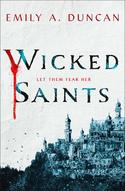 Book Cover - Wicked Saints by Emily A. Duncan
