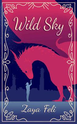 Book Cover - Wild Sky by Zaya Feli