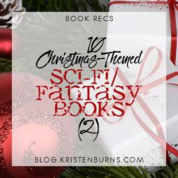 Book Recs: 10 Christmas-Themed Sci-Fi/Fantasy Books (2)