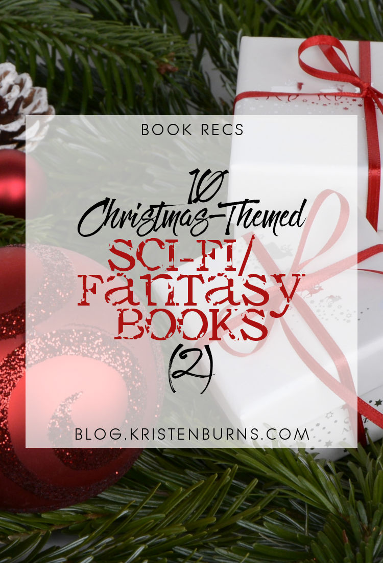 Book Recs: 10 Christmas-Themed Sci-Fi Fantasy Books (2)