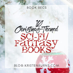 Book Recs: 10 Christmas-Themed Sci-Fi/Fantasy Books