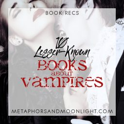 Book Recs: 10 Lesser-Known Books about Vampires