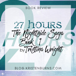 Book Review: 27 Hours (The Nightside Saga Book 1) by Tristina Wright