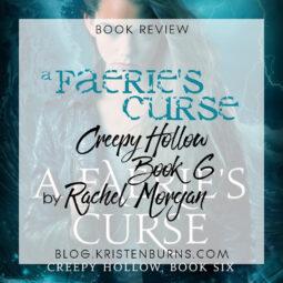 Book Review: A Faerie's Curse (Creepy Hollow Book 6) by Rachel Morgan