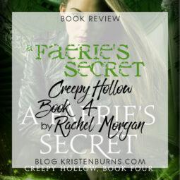 Book Review: A Faerie's Secret (Creepy Hollow Book 4) by Rachel Morgan