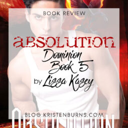 Book Review: Absolution (Dominion Book 5) by Lissa Kasey