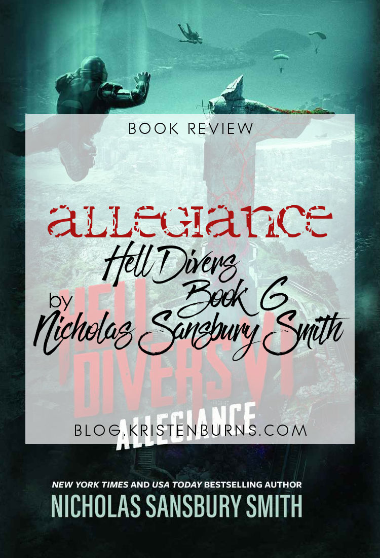 Book Review: Allegiance (Hell Divers Book 6) by Nicholas Sansbury Smith