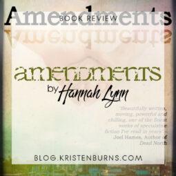 Book Review: Amendments by Hannah Lynn