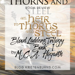Book Review: An Heir to Thorns and Steel (Blood Ladders Trilogy Book 1) by M.C.A. Hogarth [Audiobook]