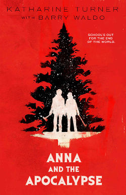 Book Review: Anna and the Apocalypse by Katharine Turner | reading, books, post-apocalypse