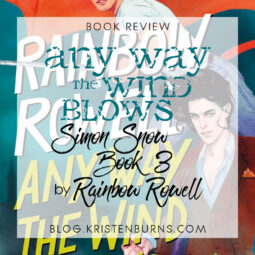 Book Review: Any Way the Wind Blows (Simon Snow Book 3) by Rainbow Rowell [Audiobook]