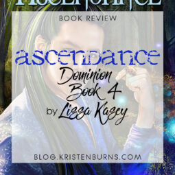 Book Review: Ascendance (Dominion Book 4) by Lissa Kasey
