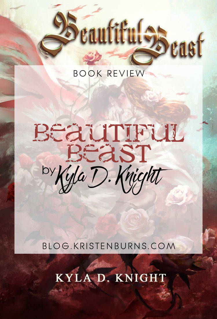 Book Review: Beautiful Beast by Kyla D. Knight   reading, books, book reviews, fantasy romance