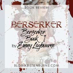 Blog Tour + Book Review: Berserker (Berserker Book 1) by Emmy Laybourne