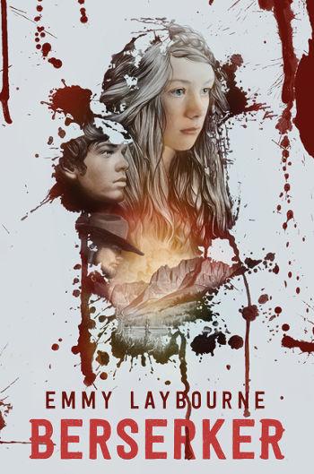 Berserker by Emmy Laybourne