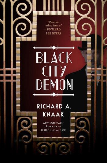Book Review: Black City Demon (Black City Saint Book 2) by Richard A. Knaak   reading, books, book reviews, fantasy, paranormal/urban fantasy, historical fantasy, faeries/fae, dragons, prohibition era