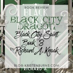 Book Review: Black City Dragon (Black City Saint Book 3) by Richard A. Knaak