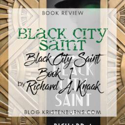 Book Review: Black City Saint (Black City Saint Book 1) by Richard A. Knaak