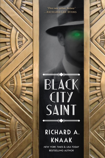 Book Review: Black City Saint (Black City Saint Book 1) by Richard A. Knaak | reading, books, book reviews, fantasy, paranormal/urban fantasy, historical fantasy, faeries/fae, dragons, prohibition era