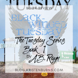 Book Review: Black-Winged Tuesday (The Tuesday Series Book 1) by A.B. Rayn