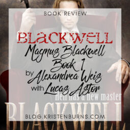 Book Review: Blackwell (Magnus Blackwell Book 1) by Alexandrea Weis with Lucas Astor