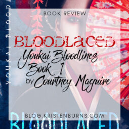 Book Review: Bloodlaced (Youkai Bloodlines Book 1) by Courtney Maguire