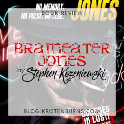 Book Review: Braineater Jones by Stephen Kozeniewski