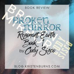 Book Review: Broken Mirror (Resonant Earth Book 1) by Cody Sisco