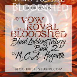 Book Review: By Vow and Royal Bloodshed (Blood Ladders Trilogy Book 2) by M.C.A. Hogarth [Audiobook]