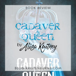 Book Review: Cadaver & Queen (Cadaver & Queen Book 1) by Alisa Kwitney (+ a Mini Discussion about Souls) [Audiobook]