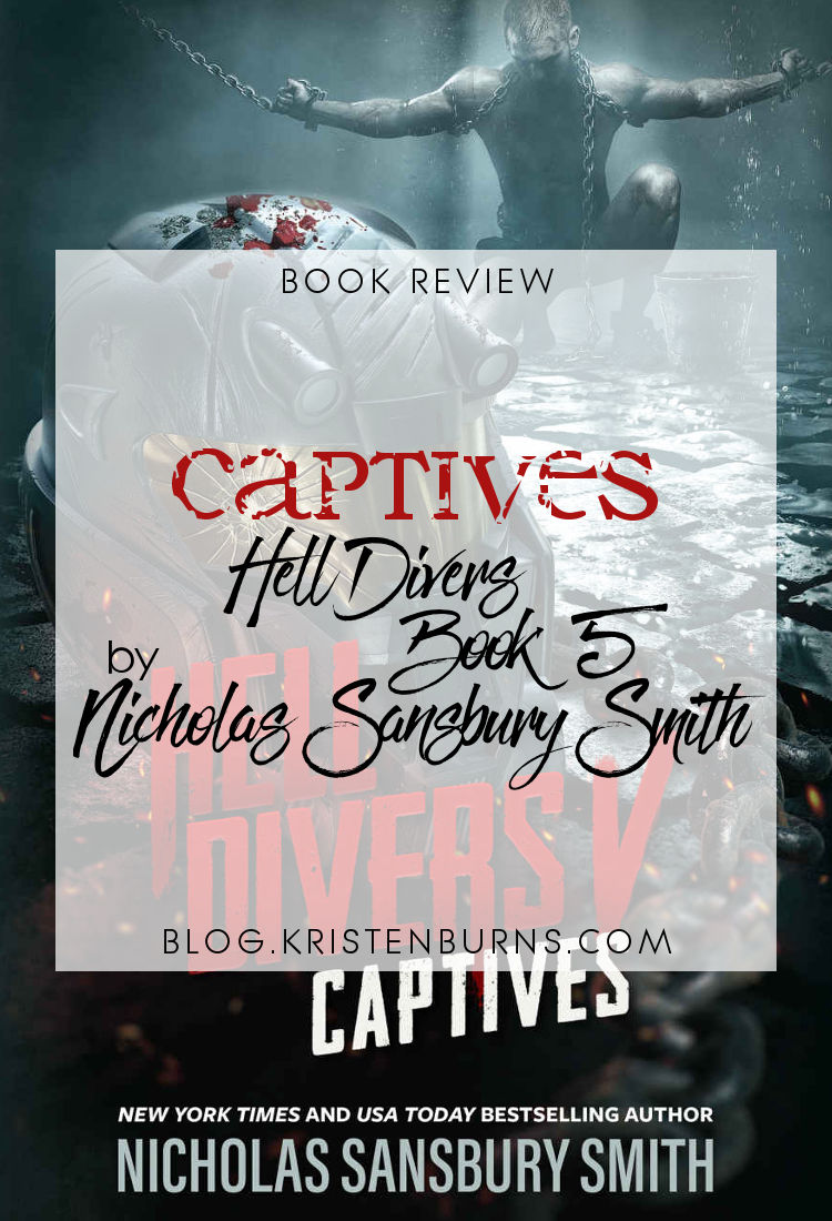 Book Review: Captives (Hell Divers Book 5) by Nicholas Sansbury Smith | sci-fi, post-apoc